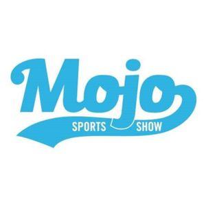 The MOJO Sports Show #34
