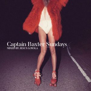 Captain Baxter Sundays
