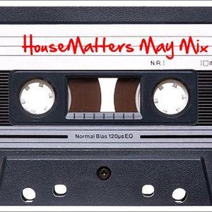 HouseMatters May 2012 Mix