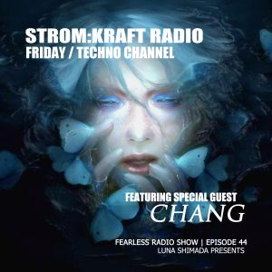 The Fearless Radio Show #044 - Chang