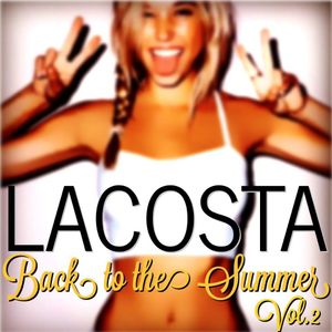 DJ LACOSTA-BACK TO THE SUMMER Vol.2