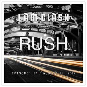 Episode: 83 (Rush) [August 11, 2014]