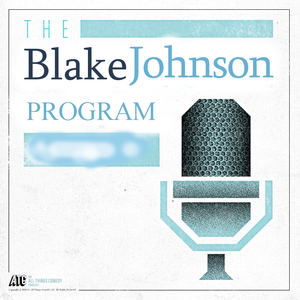 The Blake Johnson Program 7/27/15
