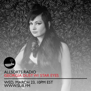 Allsorts Radio Mar 23rd with special guest Star Eyes