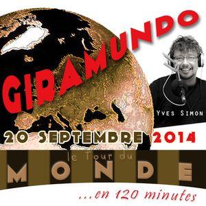 Giramundo - Le tour du Monde en 120 minutes avec Yves Simon (20-09-2014)