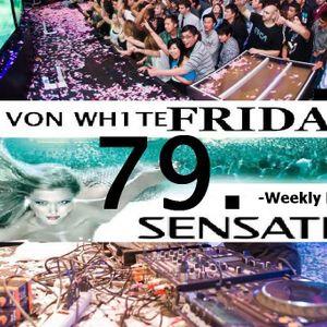 JOHN VON WH1TE-FRIDAY SENSATION 79 @ TRACKLISTINGS DJ RADIO-2012-02-03