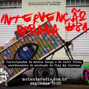 INTERVENÇÃO URBANA EPISODIO 81