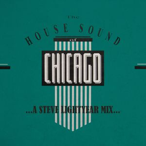 Steve Lightyear - Chicaco-House Mix ll