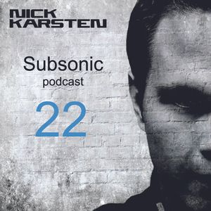 Subsonic Podcast - 022 + Bonus