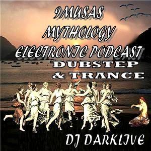 DJ DARKLIVE PRESENTA - 9MUSAS MYTHOLOGY EXPERIENCE PODCAST