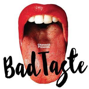 Volume 400 - January 12, 2016 - Part B - Bad Taste