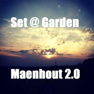 Set @ Garden Maenhout 2.0