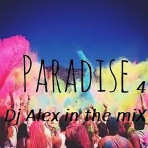 paradise 4 By Dj Alex in the miX