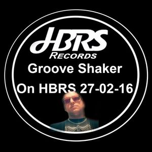 Groove Shaker on HBRS 27-02-16