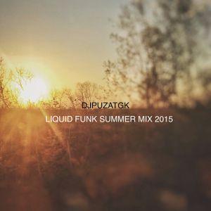 DjPuzaTGK - Liquid Funk Summer Mix 2015