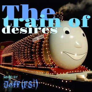 Jeff (FSi) - The train of desires
