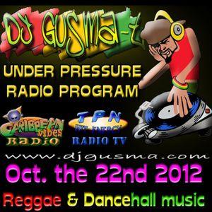 UNDER PRESSURE Reggae Radio Program (Oct. the 22nd)