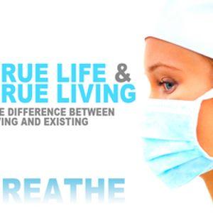 Breathe--True Life & True Living - Audio
