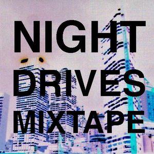 Night Drives Mixtape