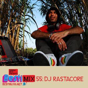 Bestimix 55: DJ Rastacore