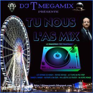 TU NOUS L'AS MIX By DjT