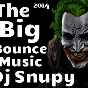 The Big Bounce Music Dj Snupy 2014