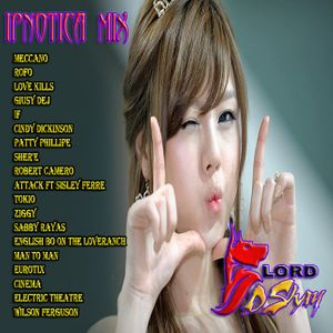 Dj Lord Dshay - Ipnotica mix