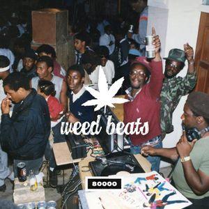 Weed Beats Nr.8 w/ ZamZam Sounds Gastmix