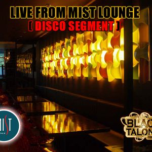 LIVE AT MIST LOUNGE (OLD SCHOOL- American Music - 80s & 90s)
