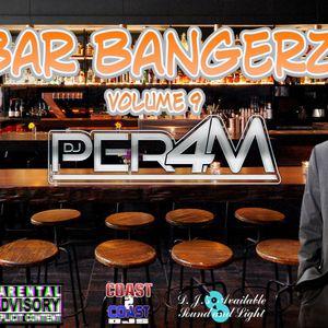 Bar Bangerz (Volume 9)