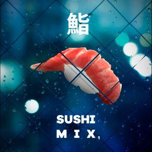 Sushi Mix .1 - TheGlitchMethod