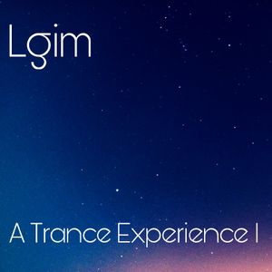 A Trance Experience vol. I