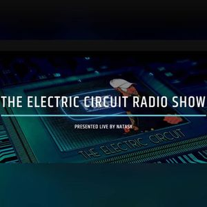 NatasK presents The Electric Circuit Radio Show Vol.61 - Mixed Bag of Trixxx