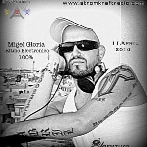 Migel Gloria - Stromkraft Radio presents: *Hypochonda Mix* 04/2014