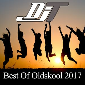DJT - Best of New Oldskool 2017