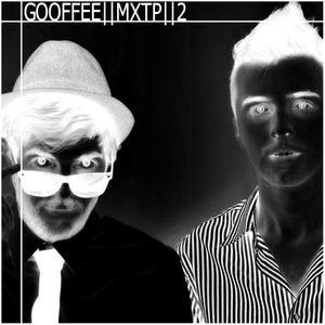 Gooffee - Mixtape #2