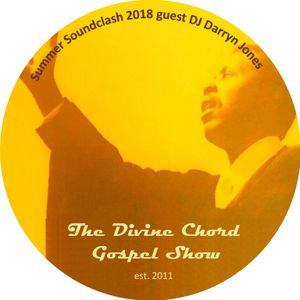 Divine Chord Gospel Show pt. 83 - Summer Soundclash Series 2018 vs Darryn Jones