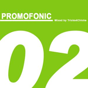 Tricks4Chicks - Promofonic Two (Promo Mix 2010)