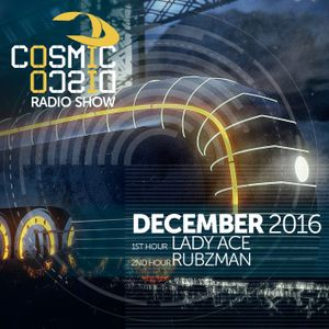 COSMIC DISCO RADIOSHOW - DECEMBER 2016