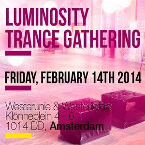 Luminosity Trance Gathering (Amsterdam 14-02-2014) - Angry Man