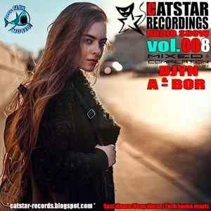 CATSTAR RECORDINGS RADIO SHOW# 008