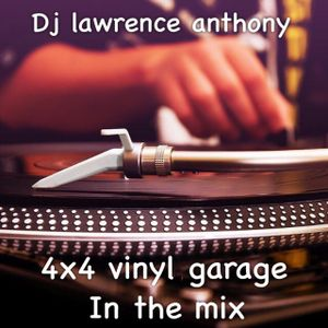 dj lawrence anthony 4x4 vinyl garage in the mix 323