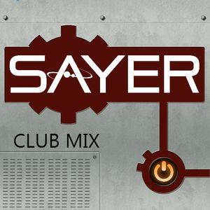 DJ SAYER CLUB MIX