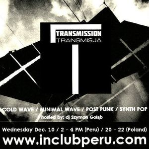 Transmission/Transmisja - 10 grudnia 2014