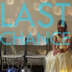 DJ360 Last Chance Songs
