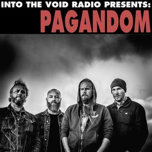Into The Void Radio presents Pagandom