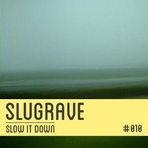 Slugrave Mixtape #010 - Side B