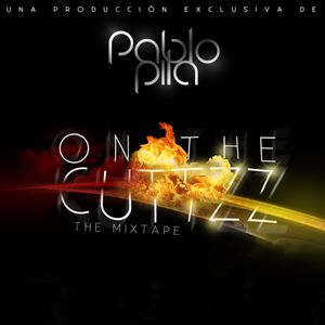"Pablo Pila - On the cuttz (2011) ""Tape"""