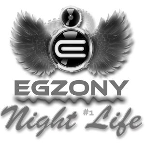 DJ EGZONY - Night Life 1