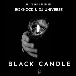BLACK CANDLE by HOT COOKIES PRESENTS
